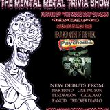 The Mental Metal Trivia Show 10/23/14: Special Guest #Psychostick #METAL #COMEDY #ROCK