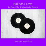 Ballads I Love: By Than.K for Shelter Radio Greece