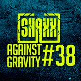 Against Gravity #38/ Dj-shaxx