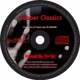 Gabber Classics - DJ NJ (in memory of DJ Littlefella)