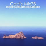 Ced's Mix78 - The Day After Tomorrow Session