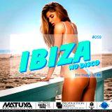 DJ MATUYA - IBIZA #059