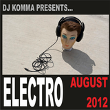 Dj Komma presents... August 2012 (Electro house)