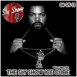 THE SLY SHOW: ICE CUBE