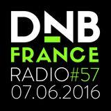 DnB France radio #057 - 7/6/2016 - Hosted by Mc Fly Dj