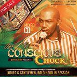 Chuck Melody - Conscious Chuck Vol 1