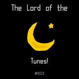 The Lord of the Tunes! #012