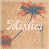 MIXTIES 19|10|16 (by Caroline Crystalline)