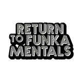 Return To Funkamentals FunkyMix
