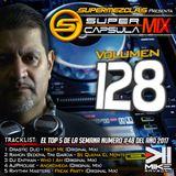 #SuperCapsulaMix - #Volumen 128 - by @DjMikeRaymond