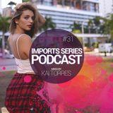 Imports #31 (Kai Torres)