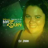 Best of BraZouky 2018 - DJ Zara