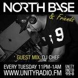 North Base & Friends Show #27 Guest Mix By DJ Chef [04 4 17]