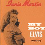Janis Martin - My Boy Elvis (Mixtape)