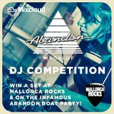ABANDON MAGALUF DJ COMPETITION - JAY PRYOR!