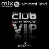Shlomi Levi - Club Commercial VIP 5 - Ibiza Opening