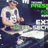 Deep Secrets- TECHNOPRESSUREsequence PODCAST Extra Episode