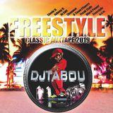 DJTABOU - FREESTYLE MIXTAPE 2019
