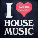 Zack Hill - Live @ Focus (04-05-2011)