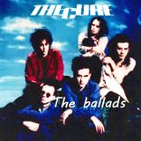 The Cure - The ballads