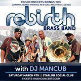 3/4/2017  Rebirth Brass Band Opening Set---Nola Bounce --- Dj Mancub
