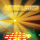 Not Forgotten - Old SKool Dreams Volume 1