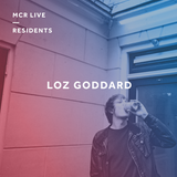 Loz Goddard W/ Harrison BDP - Monday 8th January 2018 - MCR Live Residents