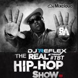 THROW BACK THURSDAY - DJ REFLEX MAY 2K18 EDITION (OLD SKOOL HIP HOP MIX)
