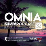 Omnia Music Podcast #032 / Ibiza Edition (23-07-2015)