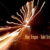 (01 - 2013) Alec Trique - Takt Trique