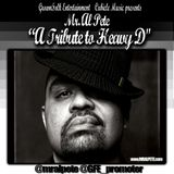 GrownFolk Entertainment/Cubicle Music present 'Tribute to Heavy D'