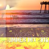 Wicked Wes - Summer Mix 2016