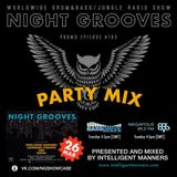Intelligent Manners - Night Grooves @ Megapolis 89.5 Fm 23.05.2017