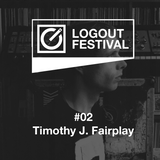 Timothy J. Fairplay | LOGOUT podcast