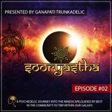 Ganapati Trunkadelic - Sooryastha Episode 02