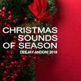 CHRISTMAS SOUNDS OF THE SEASON  - DEEJAY ANDONI 2018