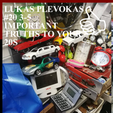 LUKAS PLEVOKAS #20 3-5 IMPORTANT TRUTHS TO YOUR 20S