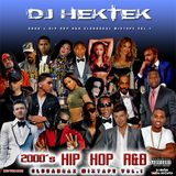 DJ Hektek - 2000's Hip Hop R&B Club Bangaz Mixtape Vol.1