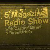 5 Magazine Radio Show: April 29, 2010
