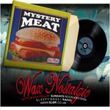 Wax Nostalgic #87: Mystery Meat!