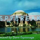 Spybreak with Dave Espionage   Ep. 2