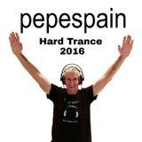 HARD TRANCE 2016 - pepespain