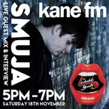 KaneFM - Lickable Beats show - Smuja Guest Mix and Interview 18-11-2017