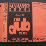 Manasseh Sound@The Dub Club Part 1, Thursday 29Th December 1994