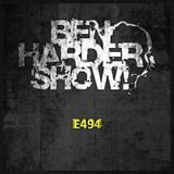 Ben Harder Show E494 On HardSoundRadio-HSR