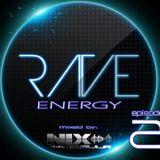 RAVE ENERGY Episode 2