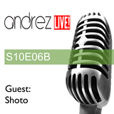 Andrez LIVE! S10E06B / 12.10.2016 GUEST MIX & INTERVIEW: SHOTO