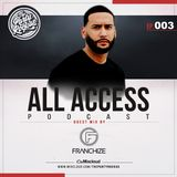 The Party Rockas All Access 003 - DJ Franchize