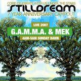 G.A.M.M.A. & Mek - Live at Stilldream 2007 - Dawn