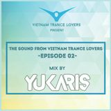 TSFV - Episode 002 With YUKARIS [OUT NOW] - Yukaris